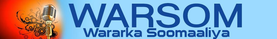 WARSOM.COM – Wararka Soomaaliya,warka soomaaliya,Somalia News