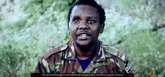 Askeri Kenyaan ah isla markaana Gacanta ugu jira Al-shabaab oo baaq u direy Dawladda Kenya.